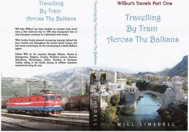 Travelling By Train Across The Balkans Will Linsdell Amazon Book Cover