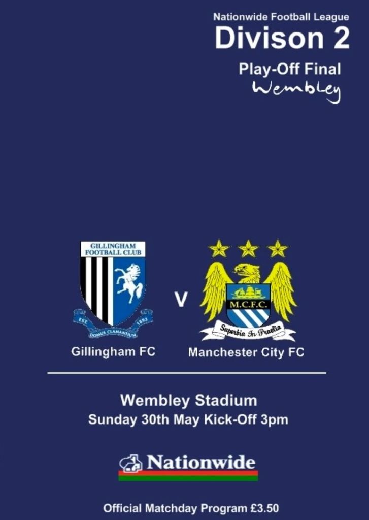 Manchester City v Gillingham Play-Off Final Programme